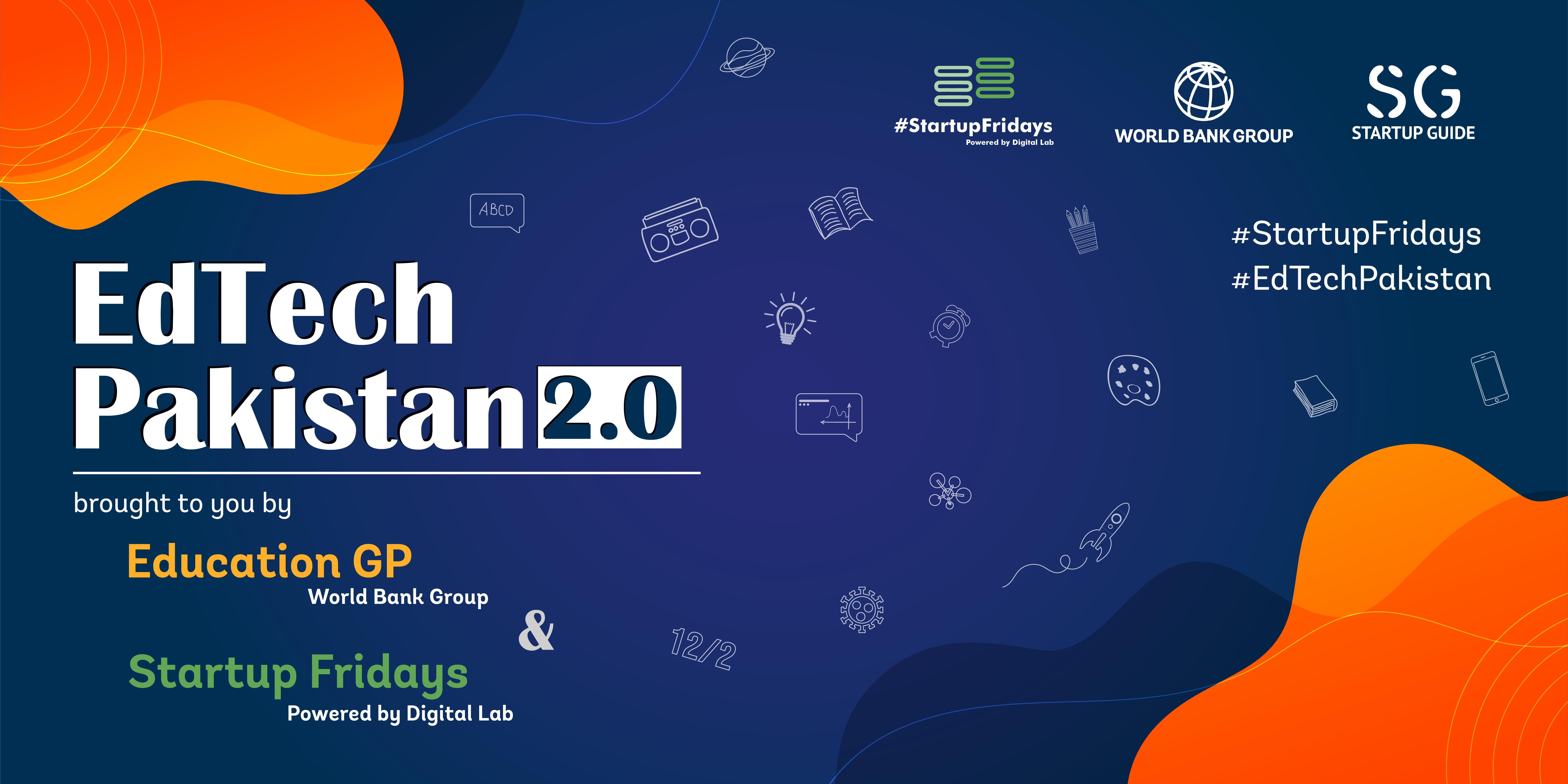 EdTech Pakistan 2.0 | #StartupFridays cover image