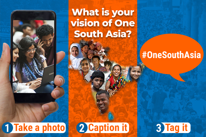 #OneSouthAsia Photo Contest 2018: Snap a picture, caption your vision of One South Asia, and send it to us.