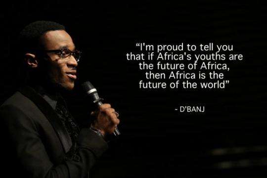 D'BANJ, Nigerian singer, quote from TEDxWB says