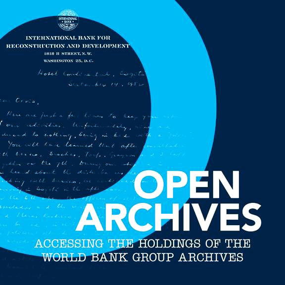Accessing the holdings of the World Bank Group archives